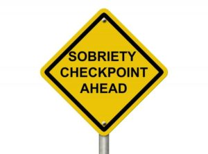 Sobriety Checkpoint Sign